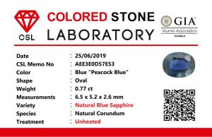 "Colour : Blue ""Peacock Blue""  Shape : Oval   Weight : 0.77 ct  Dimension : 6.5 x 5.2 x 2.6 mm  Treatment : Unheated   Clarity : VS  • CSL - Colored Stone Laboratory Certified  ( GIA Alumina  Association Member )  • CSL Memo No : AEE3EOD57E53  蓝宝石 ""孔雀藍''   重量 :  0.77  卡拉    尺寸 : 6.5 x 5.2 x 2.6 mm  颜色 : 孔雀藍   透明 : 好透明   形状 : 椭圆形  治療:没有加热  清晰度 : VS"