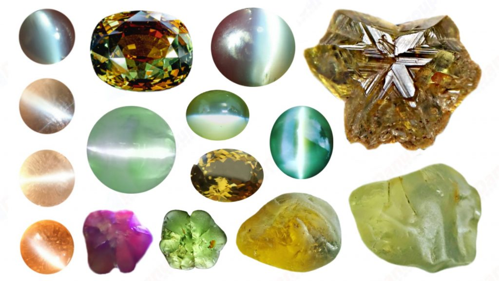 "The Gemstone Chrysoberyl is an aluminate of beryllium with the chemical formula BeAl₂O₄. The name chrysoberyl is derived from the Greek words ""chrysos"" and ""beryllos"". Its meaning is ""a gold-white spar"". It is known as a hard and durable gem after Sapphire. Chrysoberyl is an orthorhombic crystal mineral with 3.5 – 3.84 specific gravity and 8.5 hardness according to the more hardness scale. It is a Biaxial (+) mineral with refractive indexes nα=1.745 nβ=1.748 nγ=1.754. Chrysoberyl can be found colors such as green, yellow, brownish to greenish-black, colorless, pale shades of yellow, greenish Yellow, Yellowish Green, Honey Brown, Reddish Brown, Orangy yellow, Greenish Brown, Blue. Also, Golden Yellow Chrysoberyl is called ""Ceylonese Chrysolite"" as a trading name. The Chrysoberyl Alexandrite is a color change variety upon the nature of ambient lighting. It changes the color green to brownish red or green to purplish-red in the incandescent light from a lamp or candle flame. However, Alexandrite's good color change stones are extremely rare. also, Chrysoberyl alexandrite can be found with a chatoyancy future. It is rare and expensive. An interesting feature of its crystals are the cyclic twins called trillings. Also, Chrysoberyl can be found with the chatoyancy feature. Translucent yellowish chatoyant chrysoberyl is called as cymophane. Also, Chrysoberyl cat's eye is found in colors such as yellowish-green, green, honey brown, grey. The chrysoberyl gemstone or mineral can be found in Sri Lanka, Afghanistan, India, Madagascar, Tanzania, Ethiopia, Australia, Brazil, Canada, France, Germany, Italy, Japan, Kenya, Kazakhstan, Namibia, Myanmar, Mozambique, Norway, Russia, Spain, USA, Zambia. Healing Properties of Chrysoberyls Chrysoberyl is known as an effective and protective stone since ancient times. It transforms negative thoughts into positive energy. Chrysoberyl gemstone or mineral is associated with wealth and creativity and promotes tolerance and harmony. It stimulates the solar plexus and crown chakras. Chrysoberyl helps to open the crown chakra and increases both spiritual and personal power. Green chrysoberyl stimulates the healing of the physical heart. Chrysoberyl stimulates the cleansing and balancing of the liver, kidneys, gall bladder and balances adrenaline and cholesterol and fortifies the chest and liver. Chrysoberyl Cat's eye increases the vibration of Ketu in the wearer according to Vedic Astrology. It is known to reduce the malefic effects of 'Ketu' and increase its beneficial qualities."